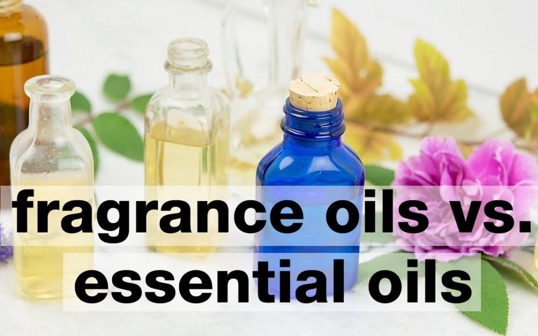 Fragrance Oil Vs. Essential Oil